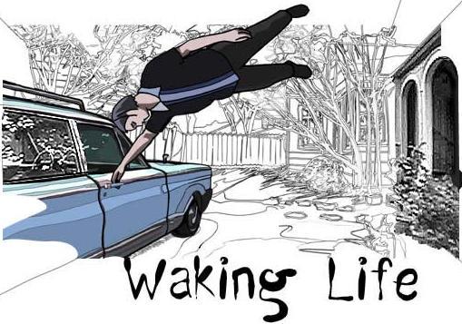 waking-lifeYES