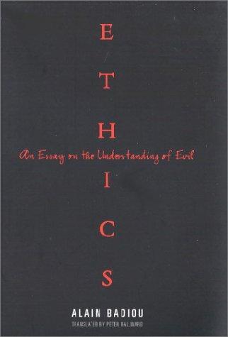 Për Alain Badiou, Ethics: An Essay on the Understanding of Evil